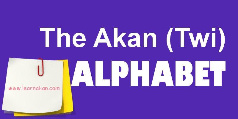 akan alphabet, the akan twi alphabet