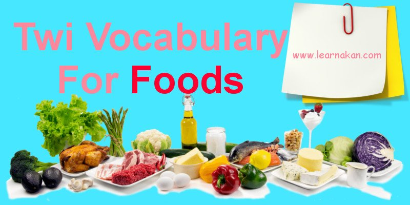 twi vocabulary for foods