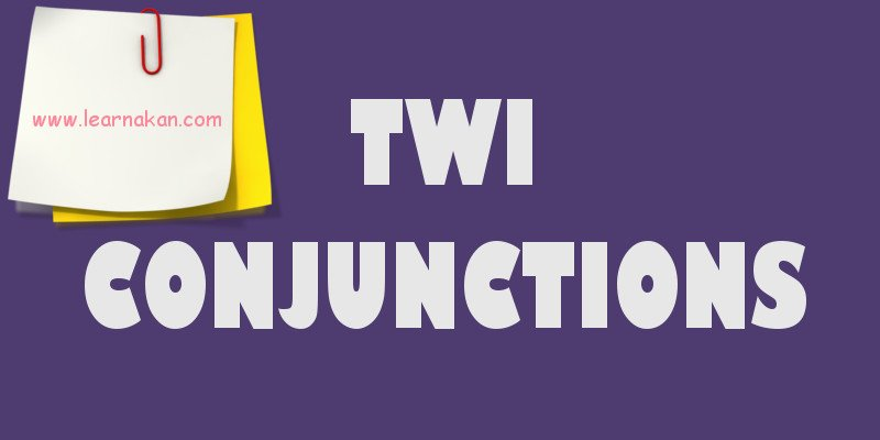 twi conjunctions