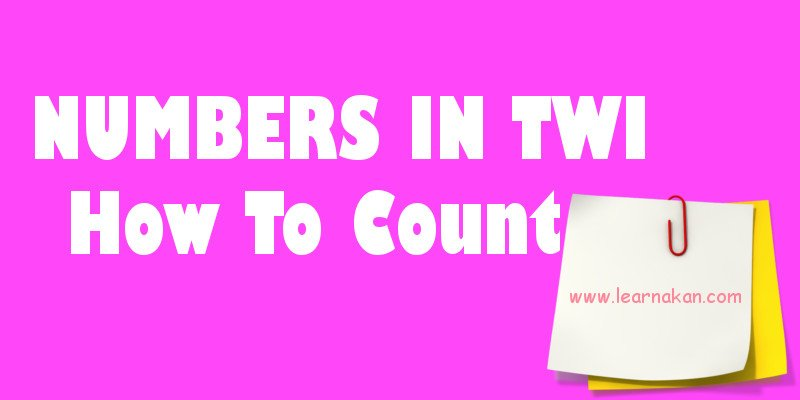 numbers in twi, how to count in twi