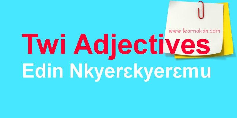 akan twi adjectives