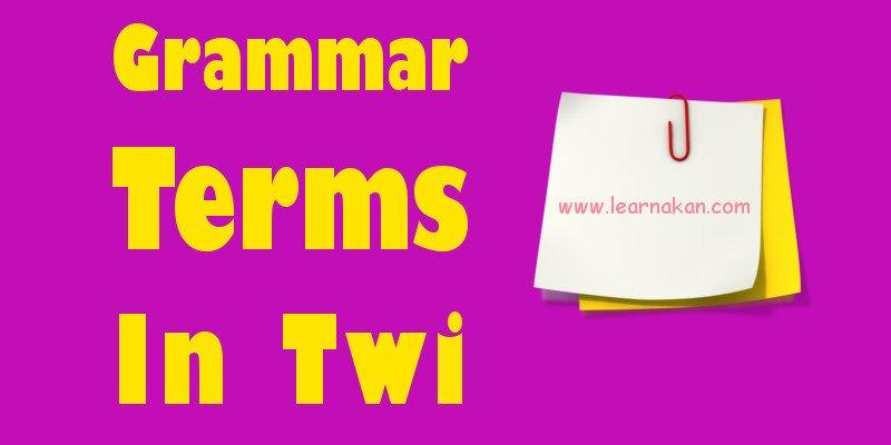 grammar terms in twi