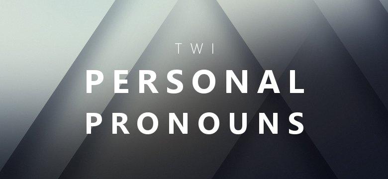 personal pronouns in twi