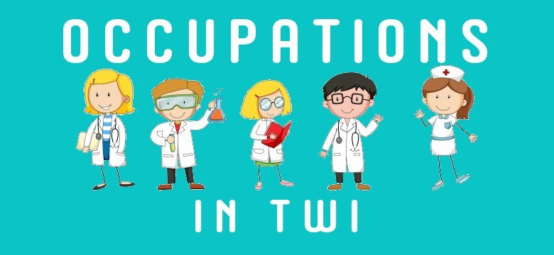 occupations in twi